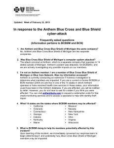 In response to the Anthem Blue Cross and Blue Shield cyber-attack