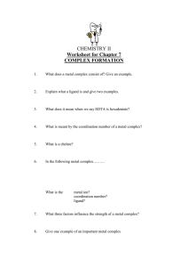 CHEMISTRY II Worksheet for Chapter 7 COMPLEX FORMATION