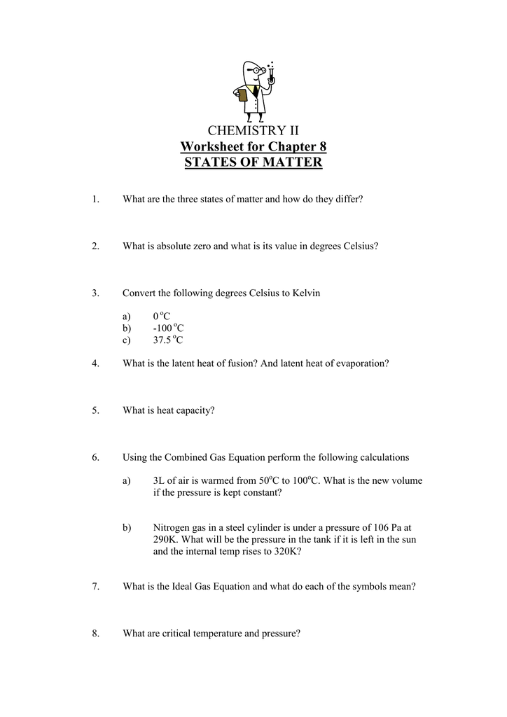 CHEMISTRY II Worksheet for Chapter 8 STATES OF MATTER