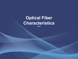 Optical Fiber Characteristics Part I
