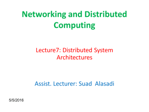 Networking and Distributed Computing  Lecture7: Distributed System