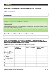 – Operate and control solids separation processes Worksheet 3