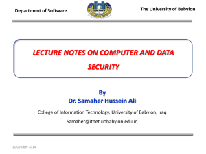 LECTURE NOTES ON COMPUTER AND DATA SECURITY By Dr. Samaher Hussein Ali