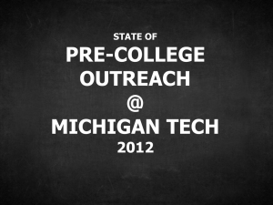 PRE-COLLEGE OUTREACH @ MICHIGAN TECH