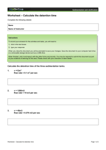 – Calculate the detention time Worksheet  Complete the following details:
