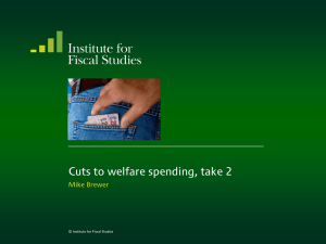 Cuts to welfare spending, take 2 Mike Brewer