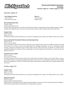 Parent and Family Orientation Schedule Saturday, August 22
