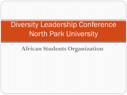 Diversity Leadership Conference North Park University African Students Organization