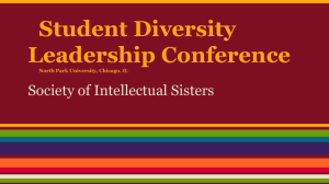 Student Diversity Leadership Conference Society of Intellectual Sisters North Park University, Chicago, IL