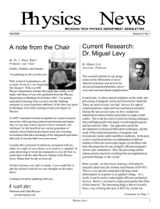Physics News Current Research: A note from the Chair Dr. Miguel Levy