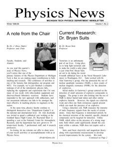 Physics News Current Research: A note from the Chair Dr. Bryan Suits