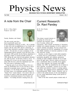 Physics News A note from the Chair Current Research: Dr. Ravi Pandey