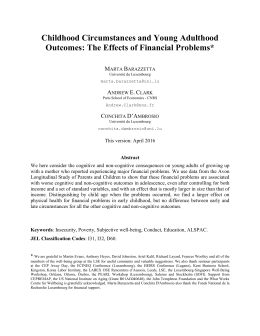 Childhood Circumstances and Young Adulthood Outcomes: The Effects of Financial Problems* M B