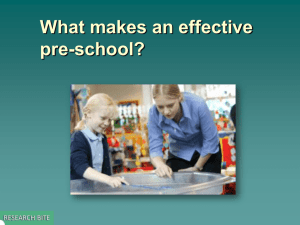 What makes an effective pre-school?