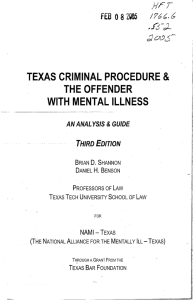 & TEXAS CRIMINAL PROCEDURE THE OFFENDER WITH MENTAL ILLNESS