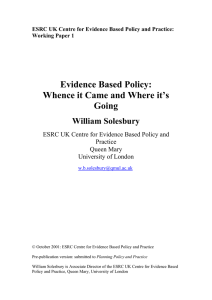Evidence Based Policy: Whence it Came and Where it's Going William Solesbury