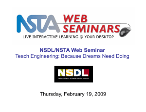 NSDL/NSTA Web Seminar Thursday, February 19, 2009