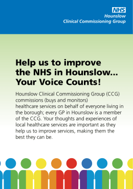 Help us to improve the NHS in Hounslow... Your Voice Counts!