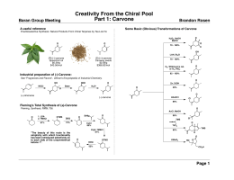 Creativity From the Chiral Pool Part 1: Carvone Baran Group Meeting Brandon Rosen