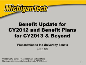 Benefit Update for CY2012 and Benefit Plans for CY2013 & Beyond