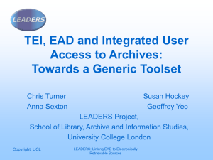 TEI, EAD and Integrated User Access to Archives: Towards a Generic Toolset