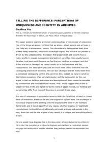 TELLING THE DIFFERENCE: PERCEPTIONS OF UNIQUENESS AND IDENTITY IN ARCHIVES Geoffrey Yeo