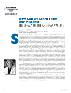THE LEGACY OF THE ANTHRAX VACCINE How Can we Learn From