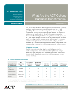 What Are the ACT College Readiness Benchmarks? Information Brief September 2013