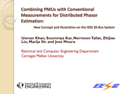 Combining PMUs with Conventional Measurements for Distributed Phasor Estimation: