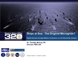 Ships at Sea:  The Original Microgrids? Dr. Timothy McCoy, PE