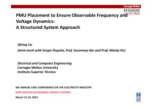 PMU Placement to Ensure Observable Frequency and  q y Voltage Dynamics: