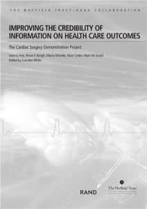 R IMPROVING THE CREDIBILITY OF INFORMATION ON HEALTH CARE OUTCOMES