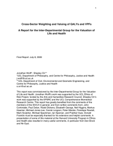 Cross-Sector Weighting and Valuing of QALYs and VPFs