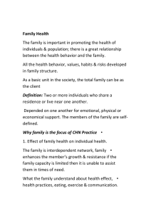 Family Health  The family is important in promoting the health of