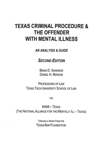 TEXAS CRIMINAL PROCEDURE & THE OFFENDER WITH MENTAL ILLNESS AN ANAL