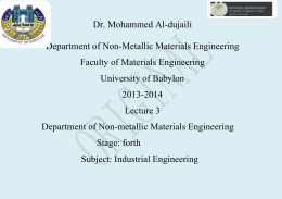 Dr. Mohammed Al-dujaili  Department of Non-Metallic Materials Engineering Faculty of Materials Engineering
