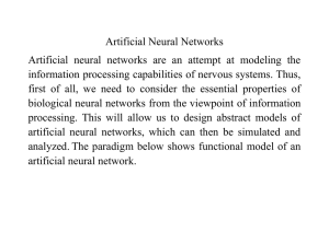 Artificial Neural Networks information processing capabilities of nervous systems. Thus,