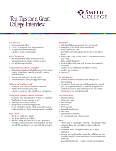 Why Interview? Be Prepared For you and for the college.