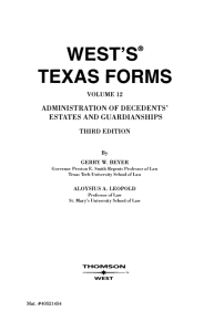 TEXAS FORMS --- ESTATES ADMINISTRATION OF