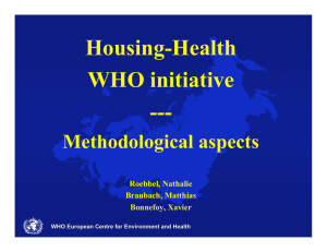 Housing-Health WHO initiative --- Methodological aspects