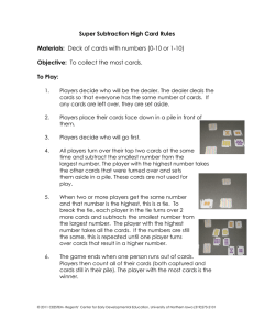 Super Subtraction High Card Rules  Materials: Objective: