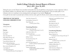 Smith College Libraries Annual Report of Donors ♦