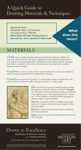 A Quick Guide to Drawing Materials & Techniques MATERIALS What