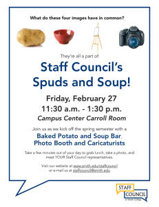 Staff Council's Spuds and Soup! Friday, February 27 11:30 a.m. - 1:30 p.m.