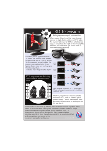 3D Television Bringing new depth to television