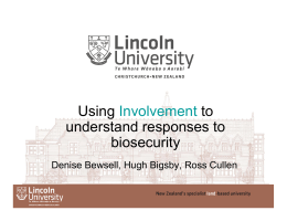 Using to understand responses to biosecurity