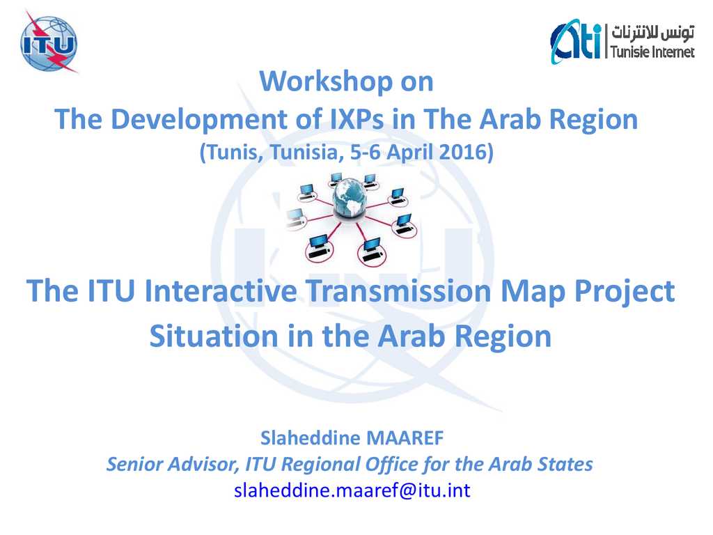 The ITU Interactive Transmission Map Project Situation in the