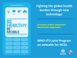 Fighting the global health burden through new technology: WHO-ITU joint Program