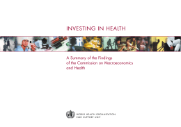 INVESTING IN HEALTH A Summary of the Findings and Health