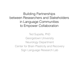 Building Partnerships between Researchers and Stakeholders in Language Communities to Empower Collaboration